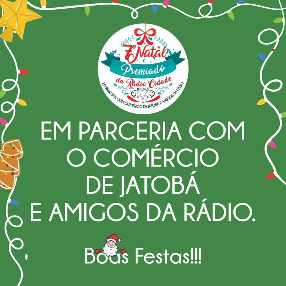 7º NATAL PREMIADO DA RÁDIO CIDADE JATOBÁ FM 104,9 2019