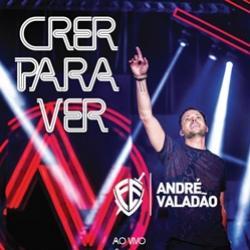 André Valadão consagra CD e DVD ''Crer para Ver''